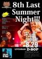 8th Last Summer Night!!!