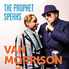 The Prophet Speaks / Van Morrison