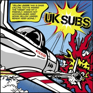 UK SUBS『Yellow Leader』