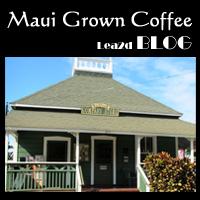 マウイ島のコーヒー屋さん Maui Grown Coffee Company Store(マウイグロウンコーヒー・カンパニーストア)
