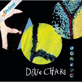 Dixie Chicks(Cowboy Take Me Away)