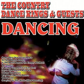The Country Dance Kings & Guests(We Danced)