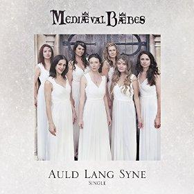 Mediaeval Baebes(Auld Lang Syne)