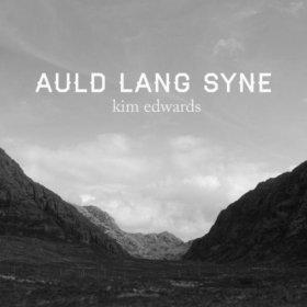 Kim Edwards(Auld Lang Syne)
