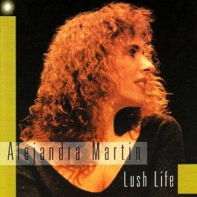 Alejandra Martin(Lush Life)