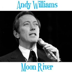 Andy Williams(Moon River)