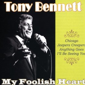 Tony Bennett(My Foolish Heart)