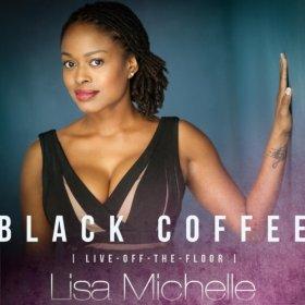 Lisa Michelle(Black Coffee)