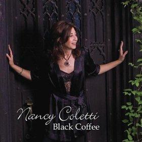 Nancy Coletti(Black Coffee)