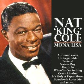 """Nat """"King"""" Cole(Mona Lisa)"""