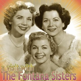 The Fontane Sisters(I Don't Know Why (I Just Do))