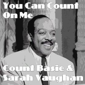 Count Basie & Sarah Vaughan(There Are Such Things)
