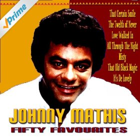 Johnny Mathis(Misty)