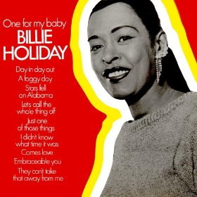 Billie Holiday(One for My Baby (and One More for the Road))