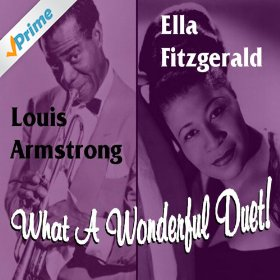 Ella Fitzgerald & Louis Armstrong(Stars Fell on Alabama)