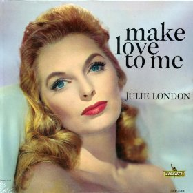 Julie London(If I Could Be with You (One Hour Tonight))