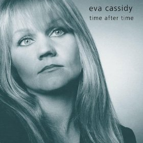 Eva Cassidy(Time After Time)