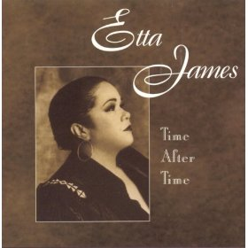 Etta James(Time After Time)
