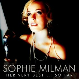Sophie Milman(I Can't Give You Anything but Love)