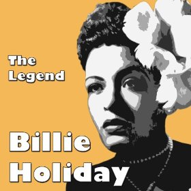 Billie Holiday(I Can't Give You Anything but Love)