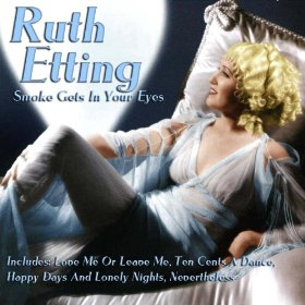 Ruth Etting(Smoke Gets in Your Eyes)