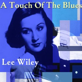 Lee Wiley(Between the Devil and the Deep Blue Sea)