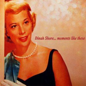 Dinah Shore(These Foolish Things (Remind Me of You))