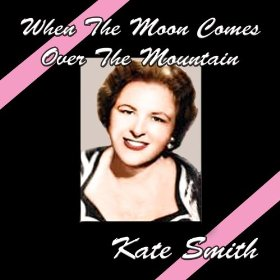 Kate Smith(The Last Time I Saw Paris)