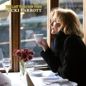 Nicki Parrott(The Last Time I Saw Paris)