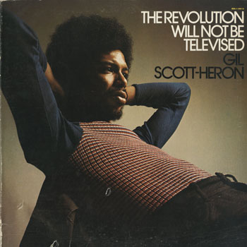 JZ_GIL SCOTT HERON_THE REVOLUTION WILL NOT BE TELEVISED_201502
