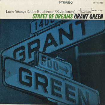 JZ_GRANT GREEN_STREET OF DREAMS_201502