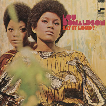 JZ_LOU DONALDSON_SAY IT LOUD_201502
