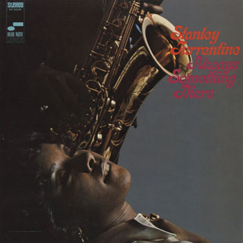 JZ_STANLEY TURRENTINE_ALWAYS SOMETHING THERE_201502