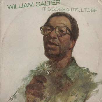 SL_WILLIAM SALTER_IT IS SO BEAUTIFUL TO BE_201502