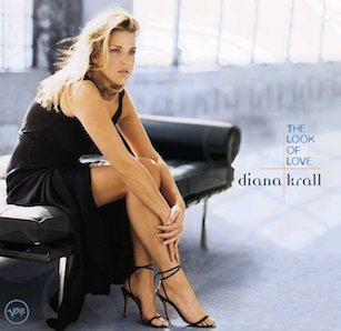 DIANA KRALL「THE LOOK OF LOVE」