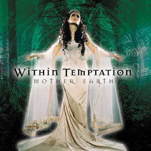 WITHIN TEMPTATION「MOTHER EARTH」